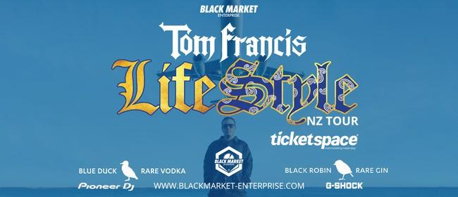 Tom Francis - Life Style NZ Tour