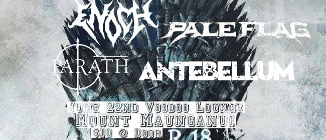 Antebellum, Pale Flag, Enoch & Parath