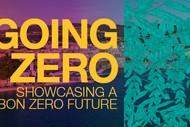 Going Zero: Showcasing a Carbon Zero Future