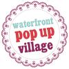 Waterfront Pop Up Village's profile picture