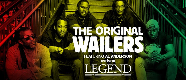 The Original Wailers NZ Tour Featuring Al Anderson