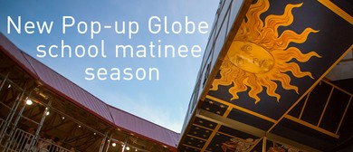 Pop-up Globe Season 3: School Matinees