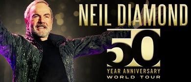 Neil Diamond – 50 Year Anniversary Tour