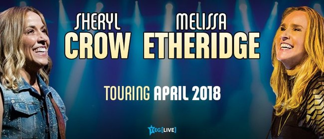 Sheryl Crow & Melissa Etheridge New Zealand Tour 2018