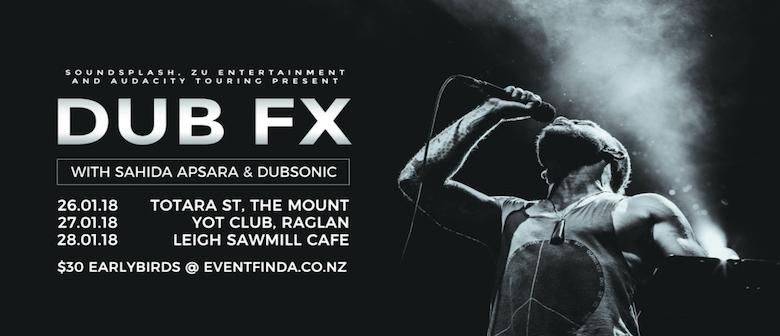 Dub FX North Island Tour
