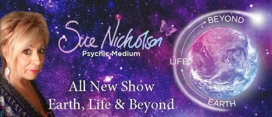 Sue Nicholson – Earth, Life & Beyond