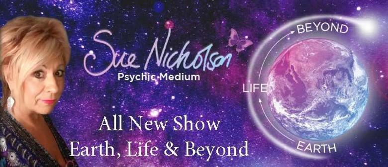 Sue Nicholson – Earth, Life & Beyond