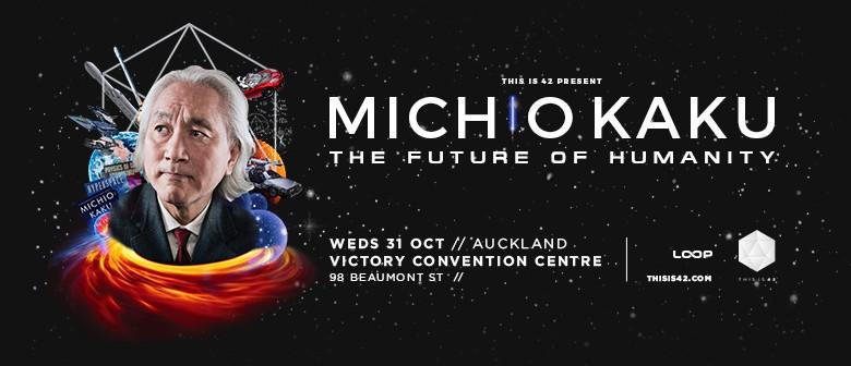 Michio Kaku – The Future Of Humanity