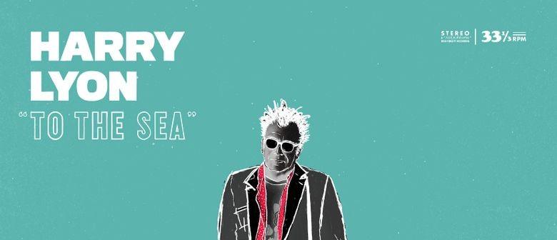 Harry Lyon - To the Sea Album Tour
