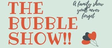 The Bubble Show – NZ Summer Tour 2019