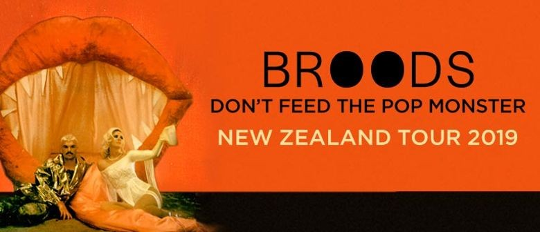 Broods – Don't Feed The Pop Monster