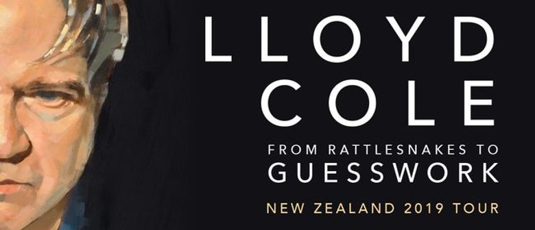 Lloyd Cole - NZ Tour 2019