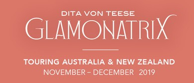 Dita Von Teese: Glamonatrix Tour