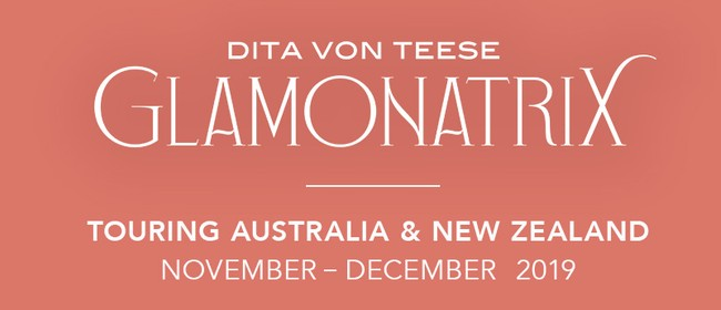 Dita Von Teese: Glamonatrix Tour
