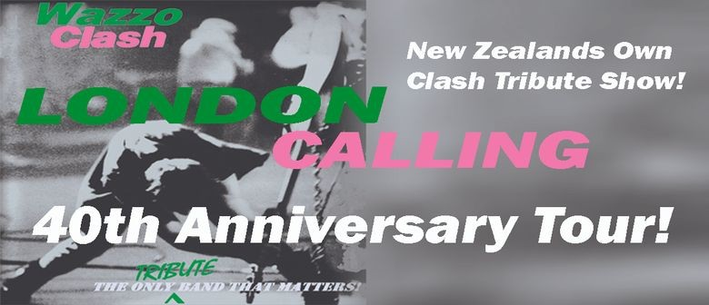 Wazzo Clash – London Calling 40th Anniversary Tour