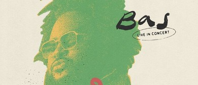 Bas – Milk Down Under Tour