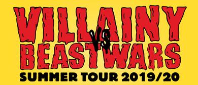 Villainy vs Beastwars Summer Tour