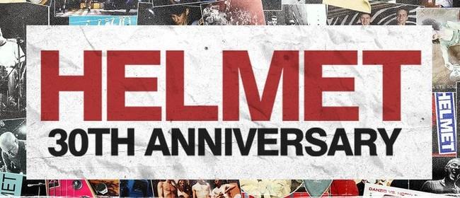 Helmet – 30th Anniversary Tour 2020