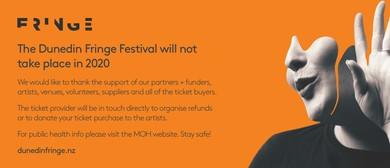 Dunedin Fringe Festival 2020: Cancelled