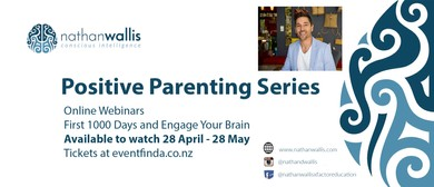 Nathan Wallis - Positive Parenting Series