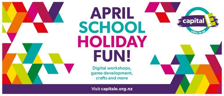 April School Holidays Fun at Capital E!