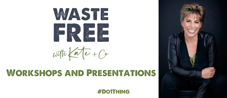 Waste Free with Kate & Co Workshops