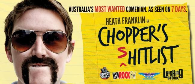 Heath Franklin's Chopper - The (s)Hitlist Tour