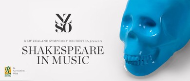 NZSO Presents Shakespeare in Music