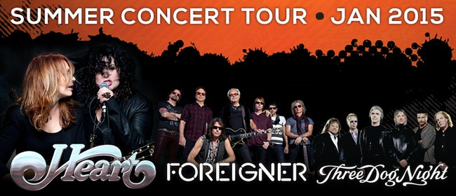 Heart, Foreigner and Three Dog Night