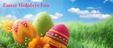 Easter Holidays Fun