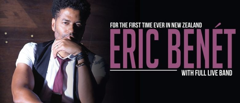 Eric Benét hits New Zealand for the first time this November