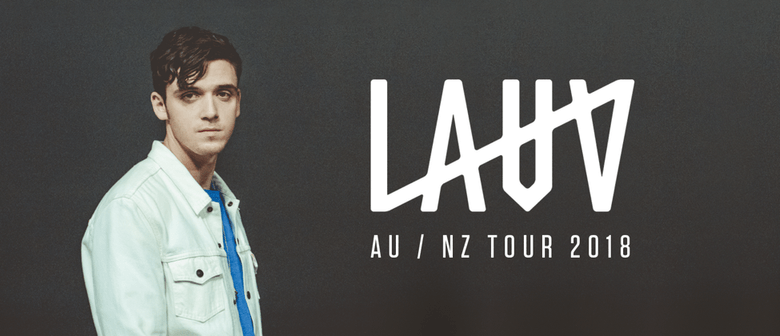 Lauv will be hitting New Zealand for his debut show in March 2018