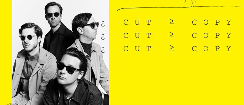 Australian electro-pop band Cut Copy will return to NZ in January 2018