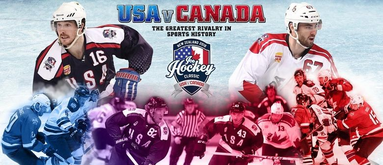 USA and Canada to face-off in the 2018 Ice Hockey Classic touring New Zealand next June