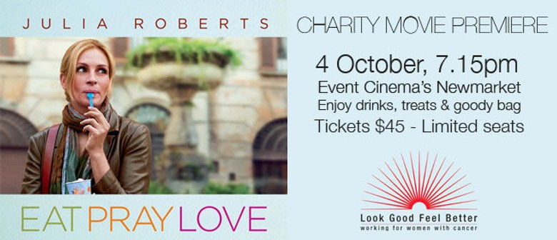 Eat, Pray, Love - See The First NZ Screening and Support a Good Cause