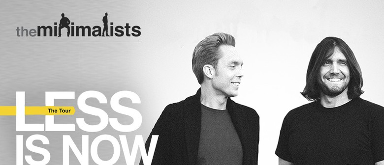 The Minimalists duo hits the Auckland stage this March