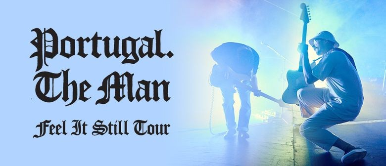Portugal. The Man bring 'Feel It Still' tour to NZ this May