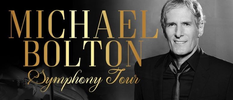 Michael Bolton croons his way back to NZ shores next month