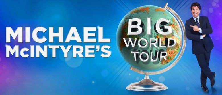 Michael McIntyre takes his 'Big World' tour to New Zealand next year