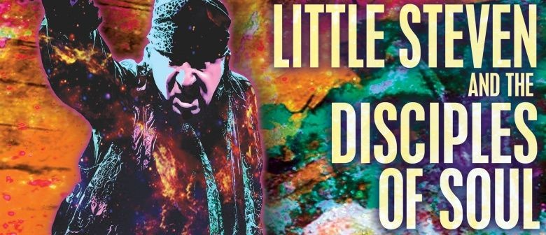 Little Steven and The Disciples Of Soul Announce First Ever New Zealand Date