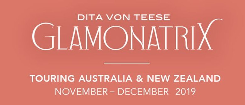 Dita Von Teese launches 'Glamonatrix' tour in NZ this December