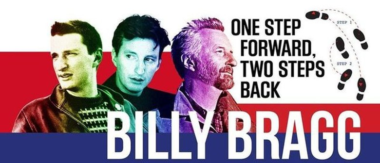 Billy Bragg returns to NZ with 'One Step Forward, Two Steps Back' tour in May 2020