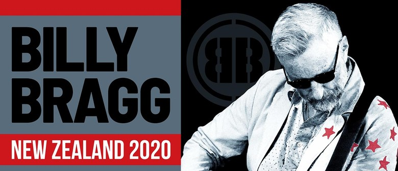 Billy Bragg Returns to New Zealand in May 2020