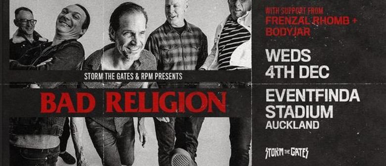 Storm The Gates Brings Bad Religion, Frenzal Rhomb and Bodyjar to Auckland This December