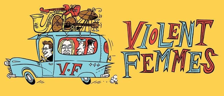 Violent Femmes To Perform in New Zealand this March 2020
