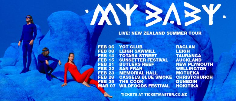 My Baby to tour New Zealand this February and March 2020