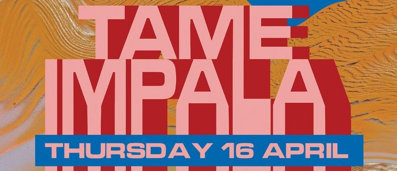 Tame Impala's 'The Slow Rush Tour' invades New Zealand this April