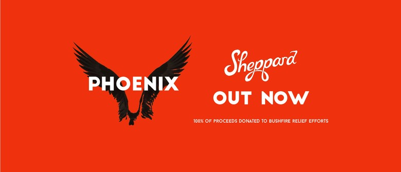 Sheppard release bushfire relief single 'Phoenix' to raise money for victims