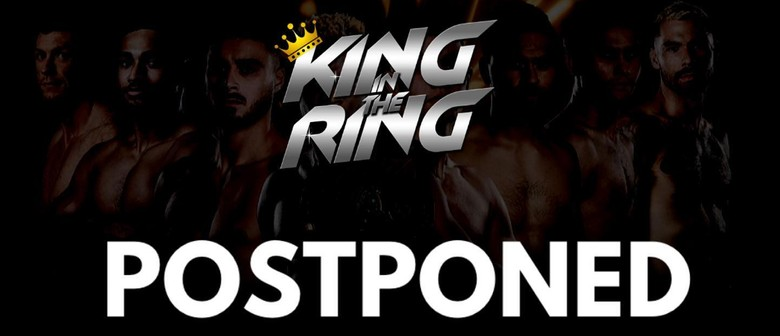 'King In The Ring 75III' postpones NZ show due to COVID-19 threat