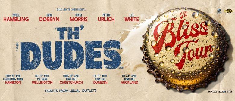 Th' Dudes reschedule 'Th' Bliss Tour' NZ shows due to Coronavirus